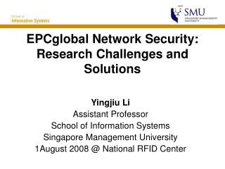 EPCglobal Network Security: Research Challenges and Solutions