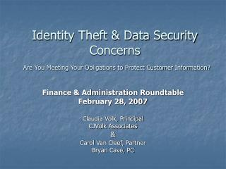 Identity Theft & Data Security Concerns Are You Meeting Your Obligations to Protect Customer Information?