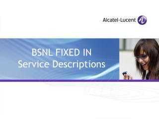 BSNL FIXED IN  Service Descriptions