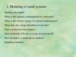 2. Modeling of small systems