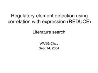 Regulatory element detection using correlation with expression (REDUCE)