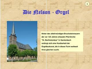 Die Nelson - Orgel