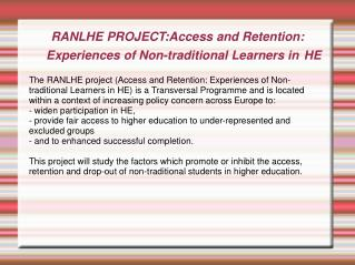 RANLHE PROJECT:Access and Retention: Experiences of Non-traditional Learners in HE