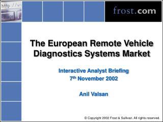 The European Remote Vehicle Diagnostics Systems Market