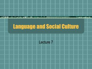 Language and Social Culture