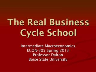 The Real Business Cycle School