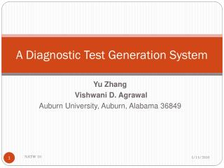 A Diagnostic Test Generation System