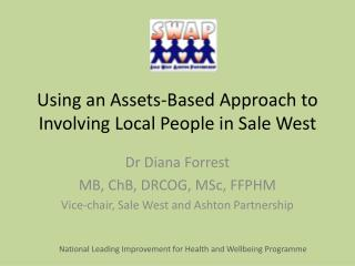 Using an Assets-Based Approach to Involving Local People in Sale West