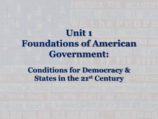 Unit 1  Foundations of American Government: