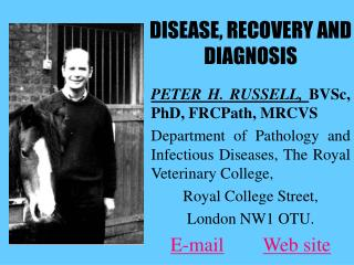DISEASE, RECOVERY AND DIAGNOSIS