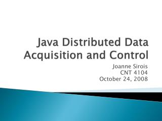 Java Distributed Data Acquisition and Control