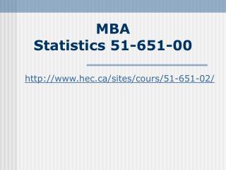 MBA Statistics 51-651-00