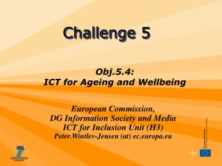 Obj.5.4:  ICT for Ageing and Wellbeing