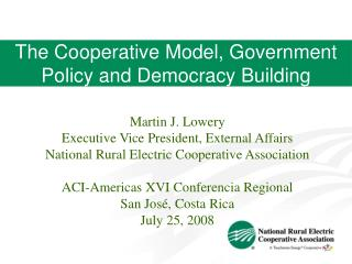 The Cooperative Model, Government Policy and Democracy Building