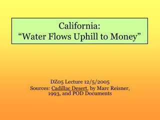 California: �Water Flows Uphill to Money�