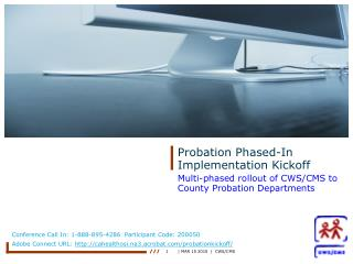 Probation Phased-In Implementation Kickoff