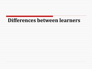 Differences between learners