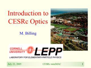 Introduction to CESRc Optics