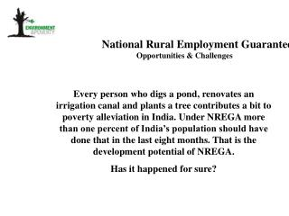 National Rural Employment Guarantee Act                     Opportunities & Challenges