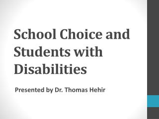 School Choice and Students with Disabilities
