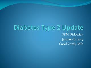 Diabetes Type 2 Update