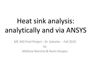 Heat sink analysis: analytically and via ANSYS