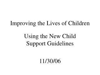 Improving the Lives of Children
