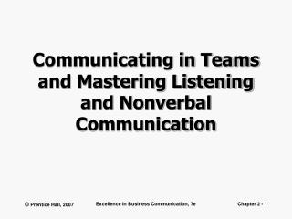 Communicating in Teams and Mastering Listening and Nonverbal Communication