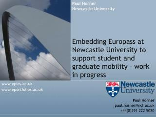 Embedding Europass at Newcastle University to support student and graduate mobility – work in progress