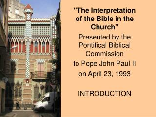 """The Interpretation of the Bible in the Church"" Presented by the Pontifical Biblical Commission  to Pope John Paul II"