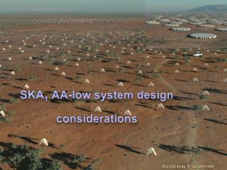 SKA 1  AA-low system design considerations