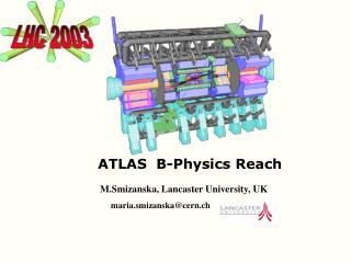 ATLAS  B-Physics Reach
