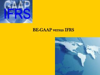 BE-GAAP versus IFRS