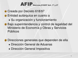 AFIP Decreto 618/97 Art. 1º y 2º