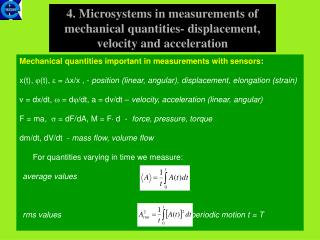 4. Microsystems in measurements of mechanical quantities- displacement, velocity and acceleration