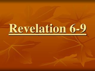 Revelation 6-9