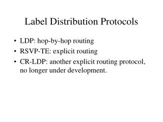 Label Distribution Protocols