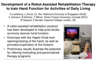 Development of a Robot-Assisted Rehabilitation Therapy to train Hand Function for Activities of Daily Living