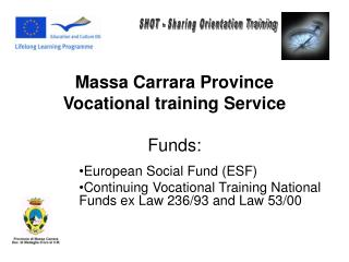 Massa Carrara Province Vocational training Service Funds:
