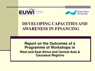 DEVELOPING CAPACITIES AND AWARENESS IN FINANCING