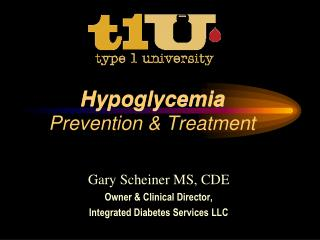 Gary Scheiner MS, CDE Owner & Clinical Director, Integrated Diabetes Services LLC