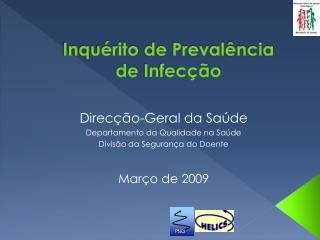 Inquérito  de Prevalência  de  Infecção