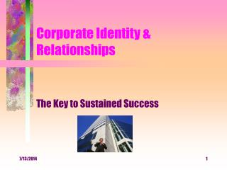 Corporate Identity & Relationships