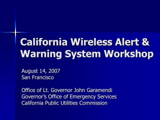 California Wireless Alert & Warning System Workshop