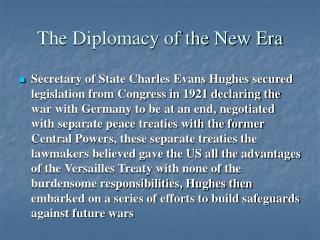 The Diplomacy of the New Era
