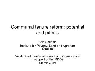Communal tenure reform: potential and pitfalls