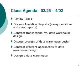 Class Agenda:  03/26 – 4/02