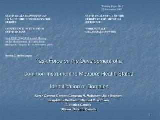 Task Force on the Development of a  Common Instrument to Measure Health States: Identification of Domains