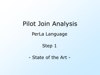 Pilot Join Analysis