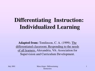 Differentiating  Instruction:  Individualized Learning